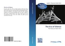 Bookcover of The Era of Silence