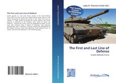 The First and Last Line of Defense kitap kapağı