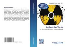 Bookcover of Radioactive Waste