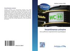 Bookcover of Incontinence urinaire