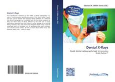 Bookcover of Dental X-Rays