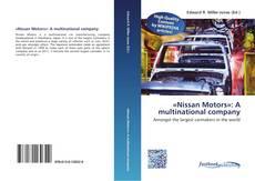 Обложка «Nissan Motors»: A multinational company