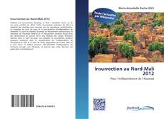 Couverture de Insurrection au Nord-Mali 2012