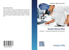 Bookcover of Sciatic Nerve Pain