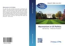 Buchcover von Mormonism in US Politics