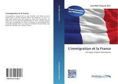 Bookcover of L'immigration et la France