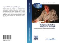 Bookcover of Religious Belief vs. Analytical Thought