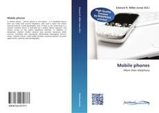 Borítókép a  Mobile phones - hoz