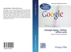 Buchcover von «Google Apps»: Online office suite