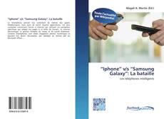 """Buchcover von """"Iphone"""" v/s """"Samsung Galaxy"""": La bataille"""