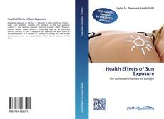 Bookcover of Health Effects of Sun Exposure