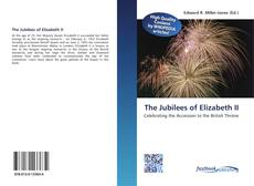 Bookcover of The Jubilees of Elizabeth II