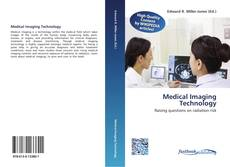 Bookcover of Medical Imaging Technology