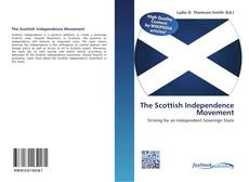 Bookcover of The Scottish Independence Movement