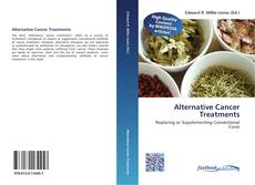 Bookcover of Alternative Cancer Treatments