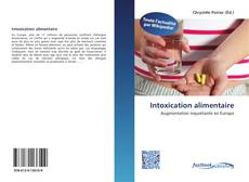 Bookcover of Intoxication alimentaire