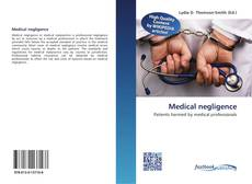 Bookcover of Medical negligence