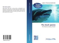 Bookcover of The shark species