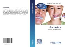 Bookcover of Oral hygiene