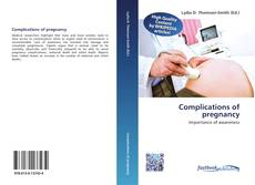 Bookcover of Complications of pregnancy