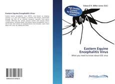 Portada del libro de Eastern Equine Encephalitis Virus