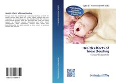 Bookcover of Health effects of breastfeeding