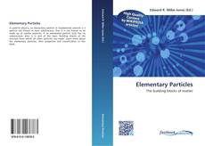 Bookcover of Elementary Particles
