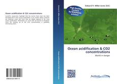 Bookcover of Ocean acidification & CO2 concentrations