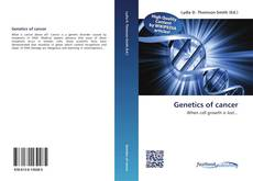 Bookcover of Genetics of cancer