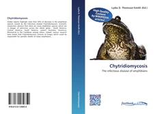 Bookcover of Chytridiomycosis