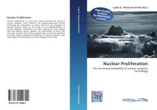 Bookcover of Nuclear Proliferation