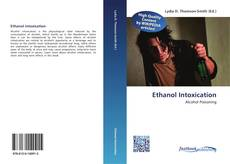 Bookcover of Ethanol Intoxication