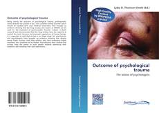 Bookcover of Outcome of psychological trauma