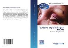 Outcome of psychological trauma kitap kapağı