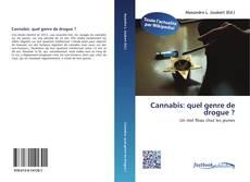Copertina di Cannabis: quel genre de drogue ?