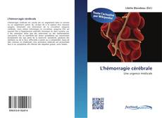 Bookcover of L'hémorragie cérébrale