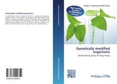 Обложка Genetically modified organisms
