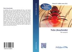 Bookcover of Ticks (Arachnids)