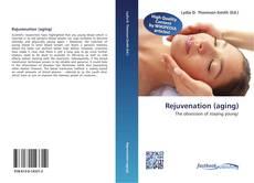 Bookcover of Rejuvenation (aging)