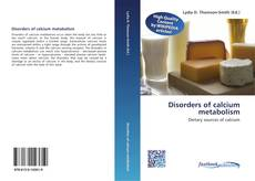 Bookcover of Disorders of calcium metabolism