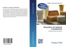 Couverture de Disorders of calcium metabolism