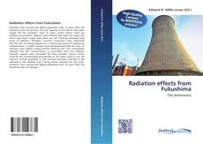 Bookcover of Radiation effects from Fukushima