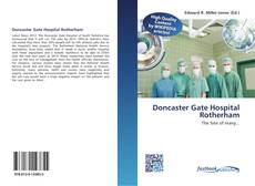Couverture de Doncaster Gate Hospital Rotherham