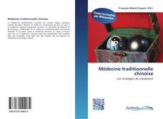 Bookcover of Médecine traditionnelle chinoise