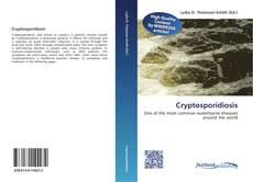 Bookcover of Cryptosporidiosis