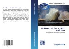 Bookcover of Most Destructive Atlantic Hurricanes