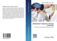 Portada del libro de Alzheimer's disease clinical research