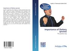 Bookcover of Importance of flattery (praise)