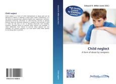 Child neglect kitap kapağı