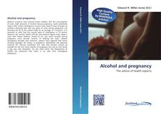 Bookcover of Alcohol and pregnancy
